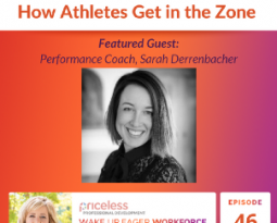 Enter the Zone: How Athletes Get In The Zone – An Interview with Sarah Derrenbacher